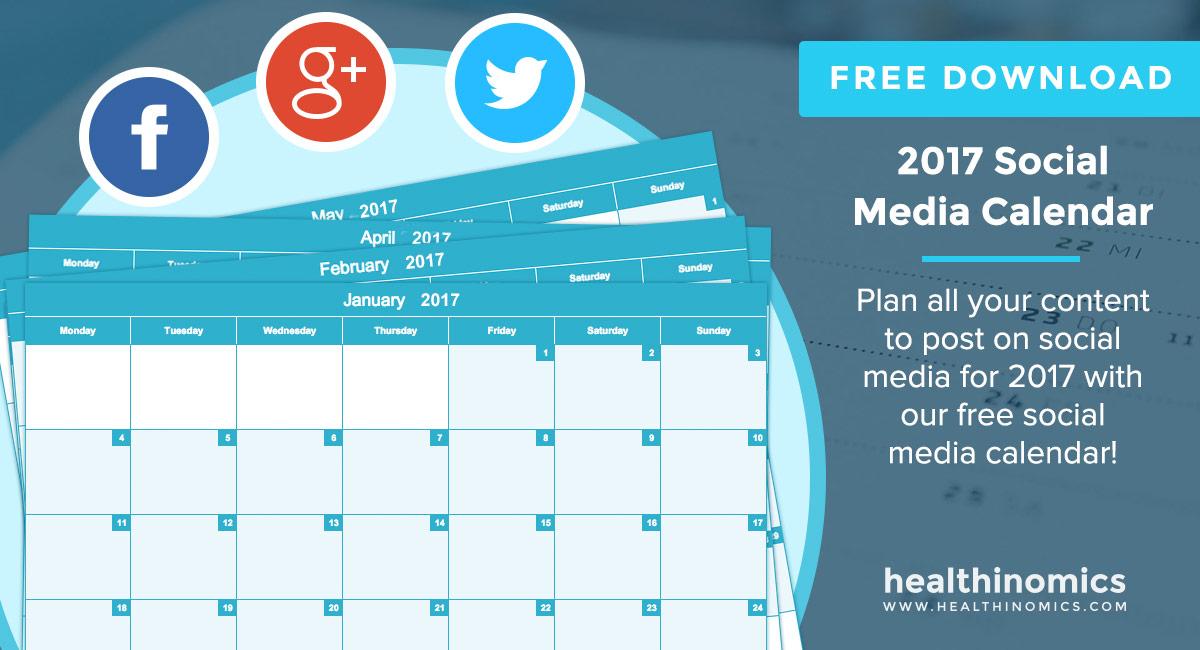 2017 Social Media Calendar Healthinomics